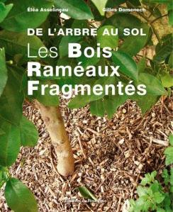 """Couverture """"les bois raméaux fragmentés"""""""
