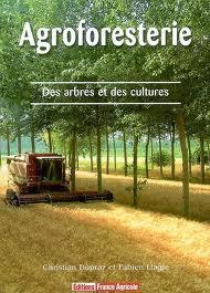 """Couverture """"Agroforesterie Des arbres et des cultures"""""""