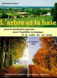 """Couverture """"L'arbre et la haie : pour la production agricole, pour l'équilibre écologique et le cadre de vie rurale"""""""
