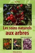 """Couverture """"Les soins naturels aux arbres"""""""