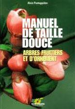 """Couverture """"Manuel de taille douce : arbres fruitiers et d'ornement"""""""